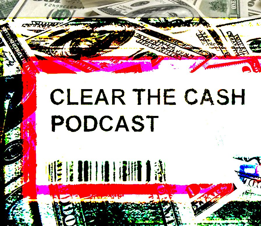 Clear the Cash podcast thumbnail